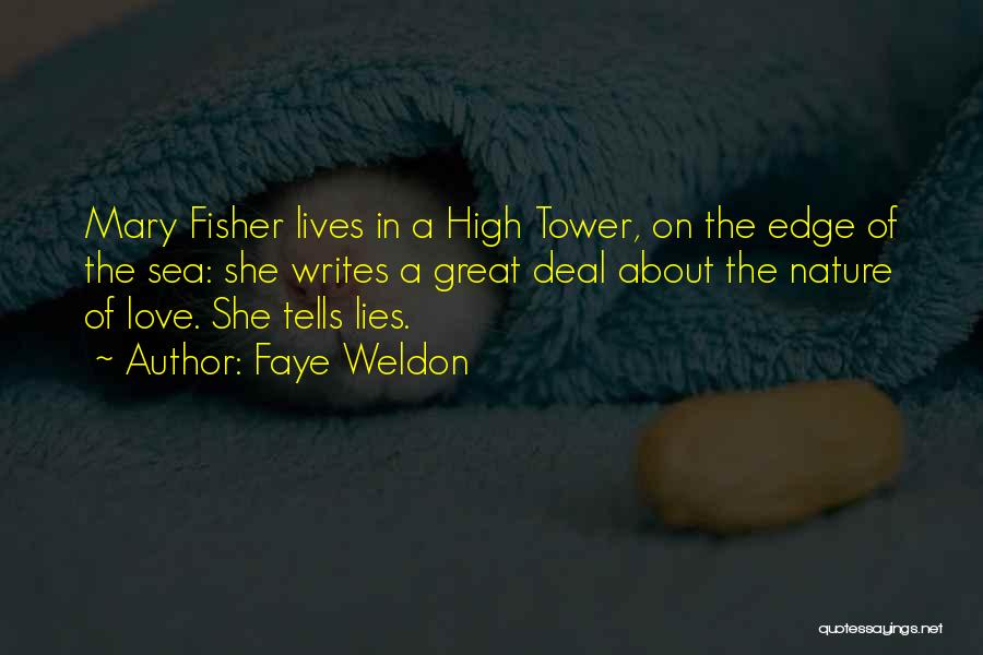 About The Sea Quotes By Faye Weldon