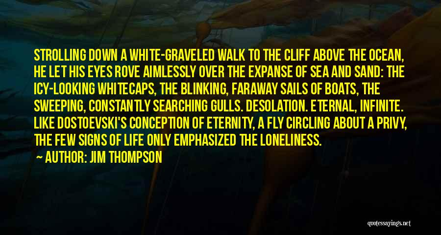 About The Sea Quotes By Jim Thompson
