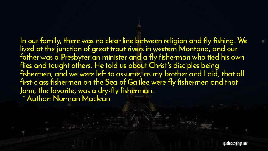 About The Sea Quotes By Norman Maclean