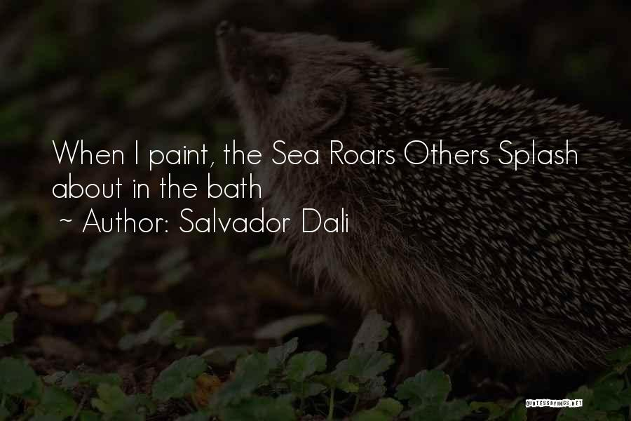 About The Sea Quotes By Salvador Dali