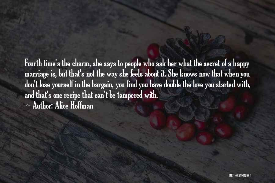 About To Lose Someone You Love Quotes By Alice Hoffman
