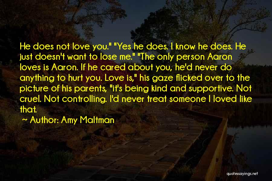 About To Lose Someone You Love Quotes By Amy Maltman