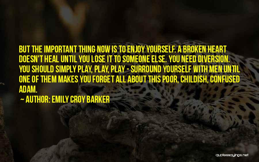 About To Lose Someone You Love Quotes By Emily Croy Barker