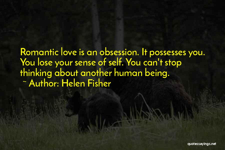 About To Lose Someone You Love Quotes By Helen Fisher