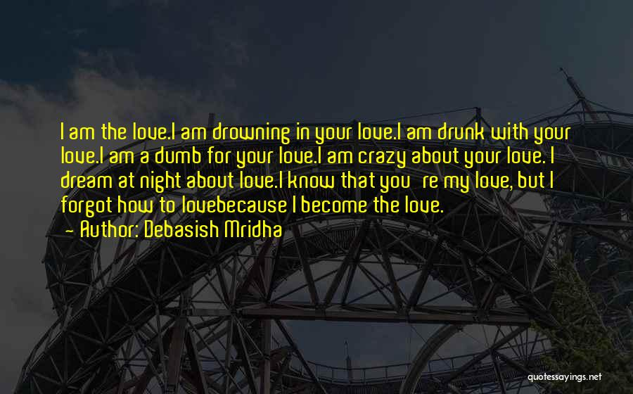 About You Love Quotes By Debasish Mridha