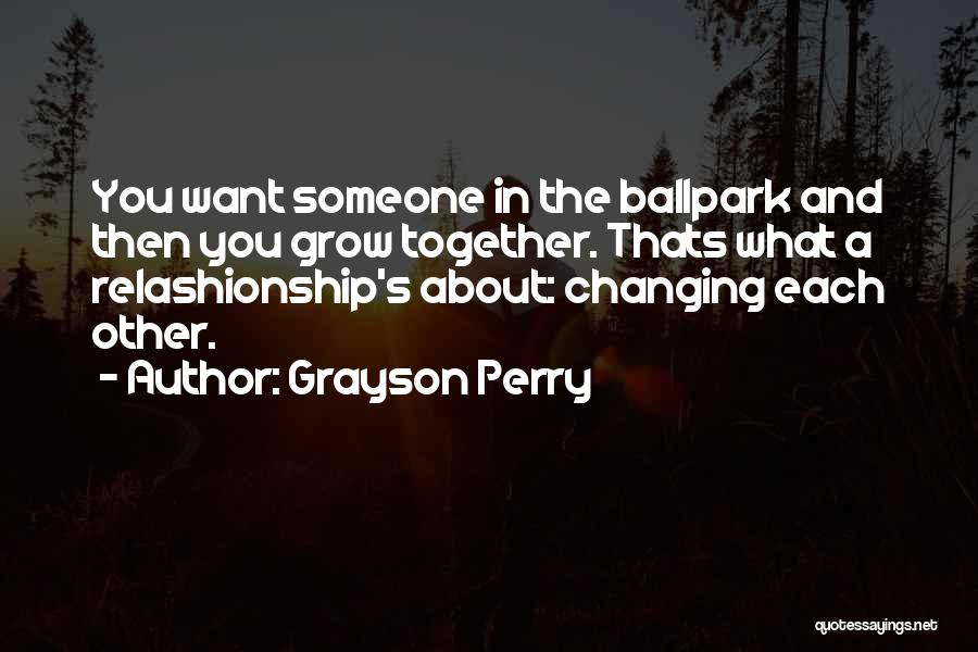 About You Love Quotes By Grayson Perry