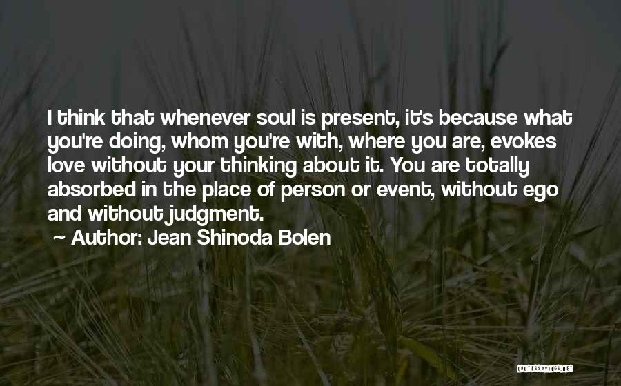 About You Love Quotes By Jean Shinoda Bolen