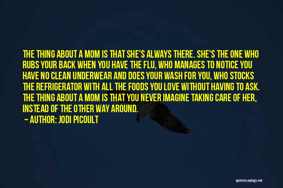 About You Love Quotes By Jodi Picoult