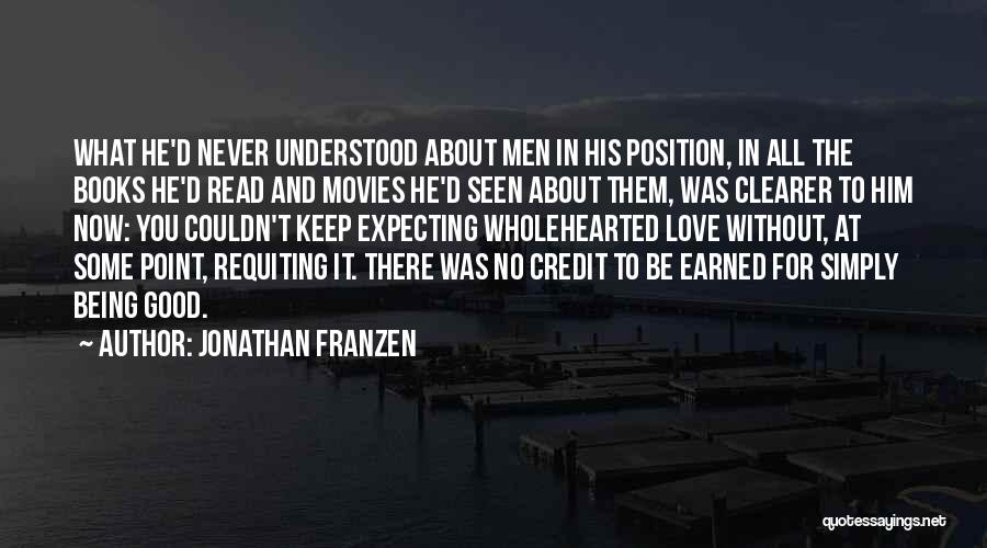 About You Love Quotes By Jonathan Franzen