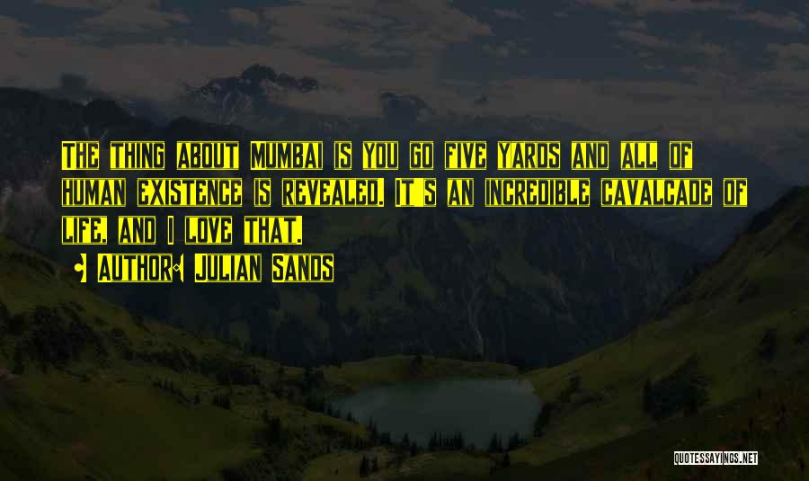About You Love Quotes By Julian Sands
