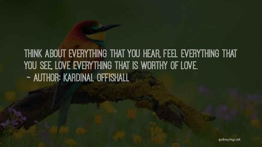 About You Love Quotes By Kardinal Offishall