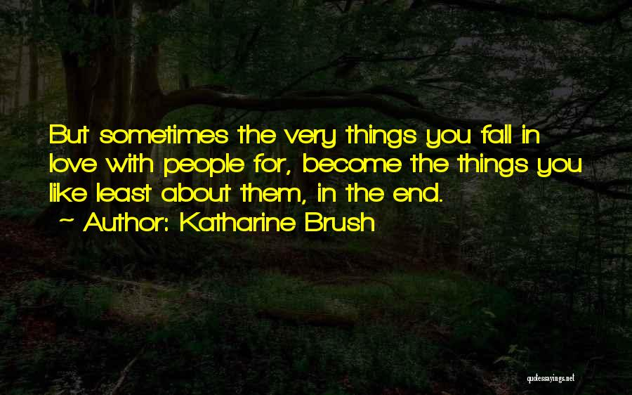 About You Love Quotes By Katharine Brush