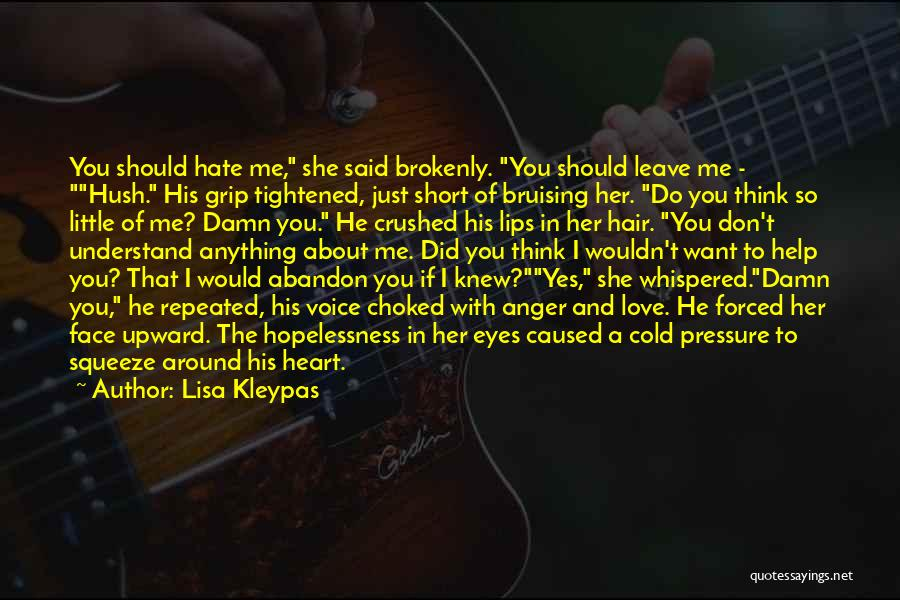 About You Love Quotes By Lisa Kleypas