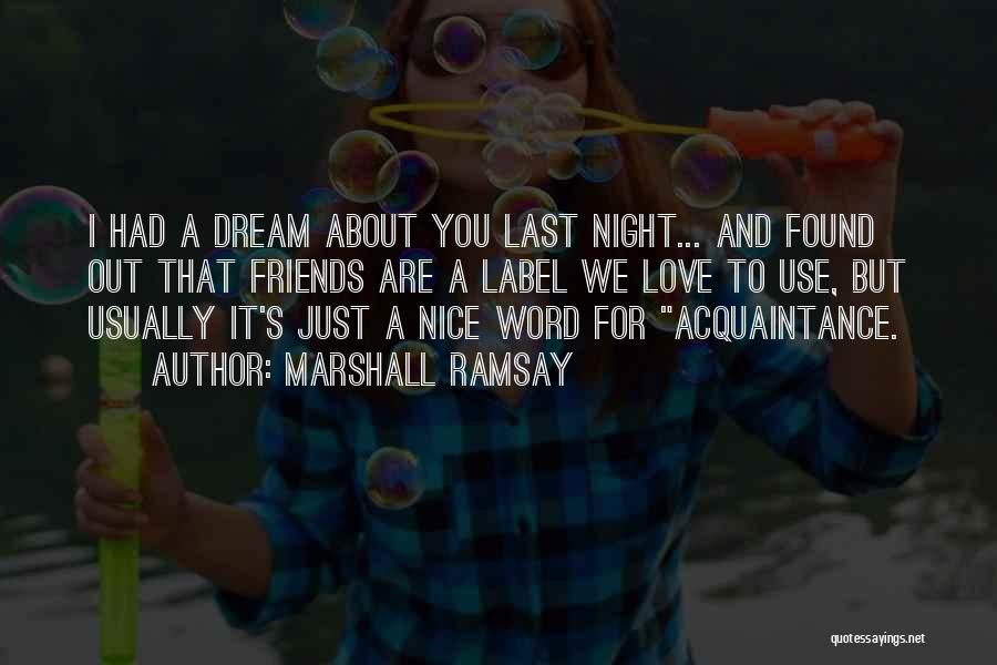 About You Love Quotes By Marshall Ramsay