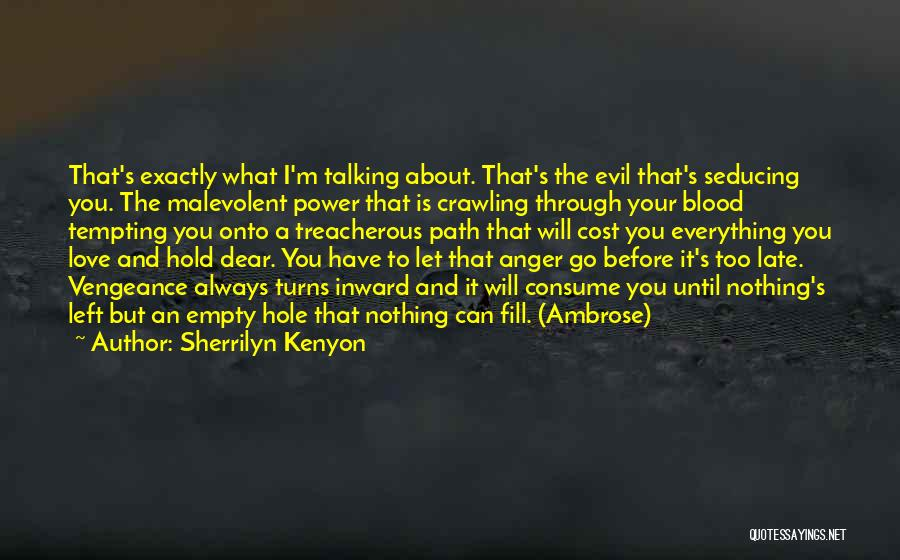 About You Love Quotes By Sherrilyn Kenyon