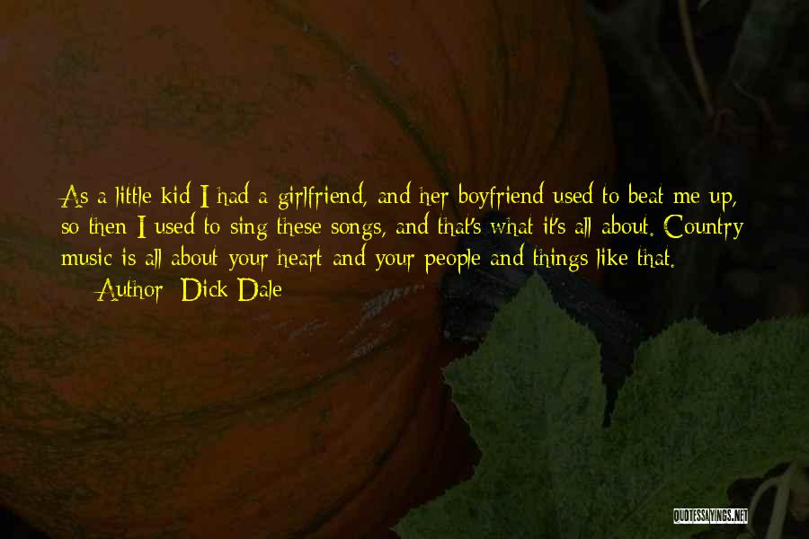 About Your Boyfriend Quotes By Dick Dale