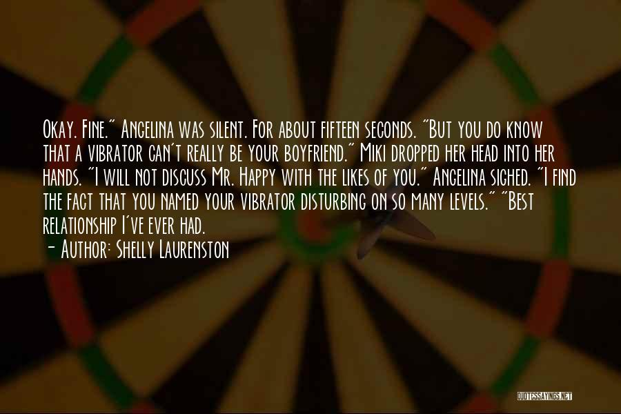 About Your Boyfriend Quotes By Shelly Laurenston