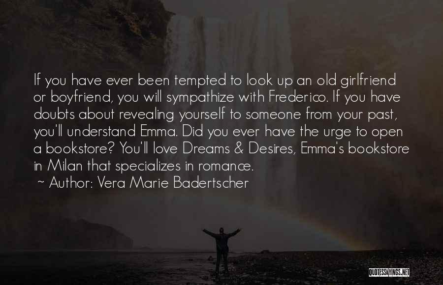 About Your Boyfriend Quotes By Vera Marie Badertscher