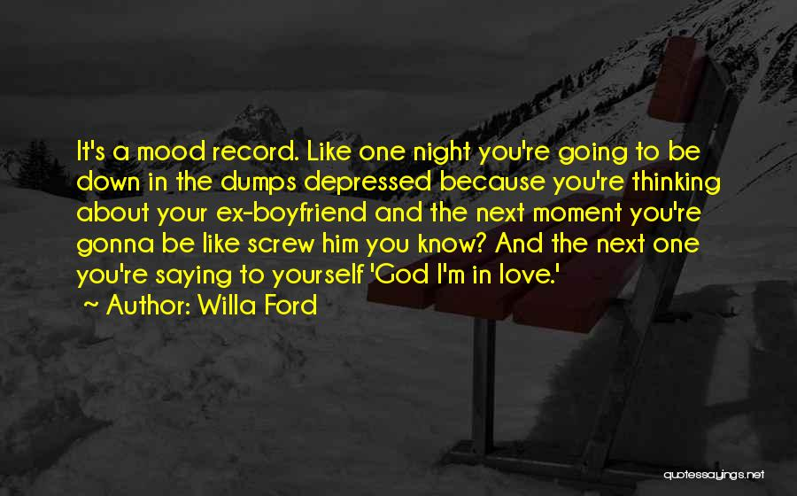 About Your Boyfriend Quotes By Willa Ford