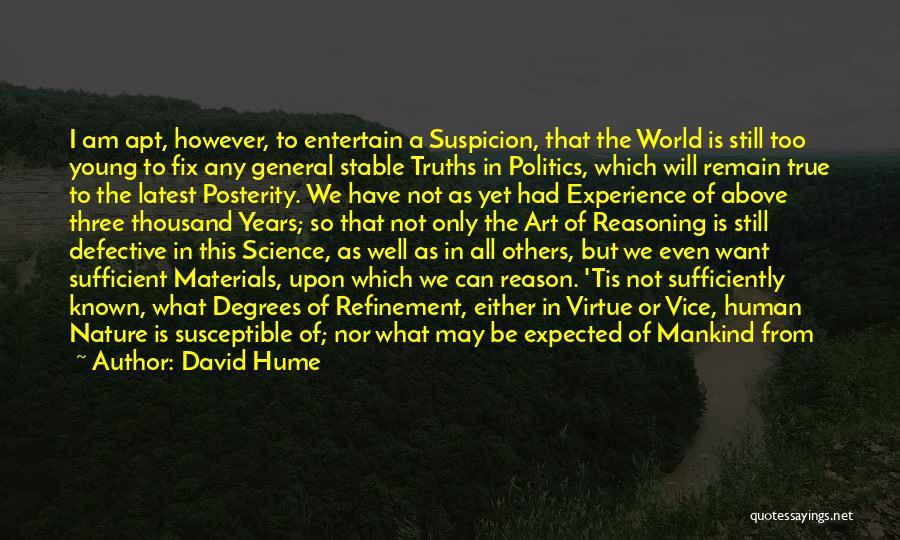 Above Suspicion Quotes By David Hume