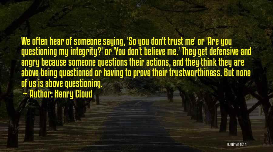 Above Suspicion Quotes By Henry Cloud