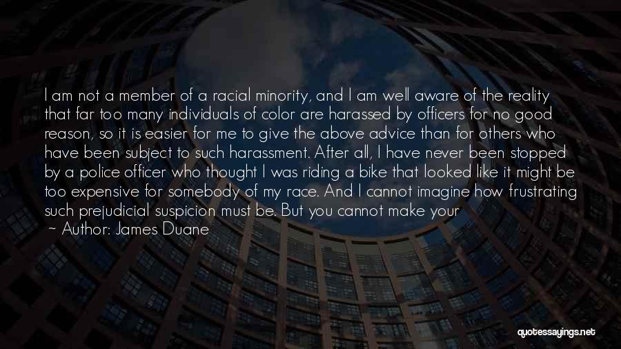 Above Suspicion Quotes By James Duane