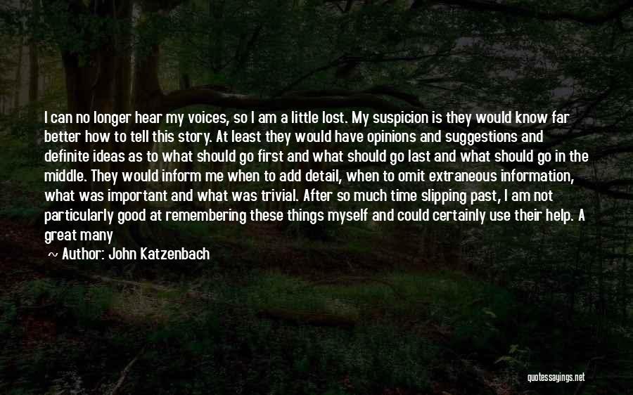 Above Suspicion Quotes By John Katzenbach