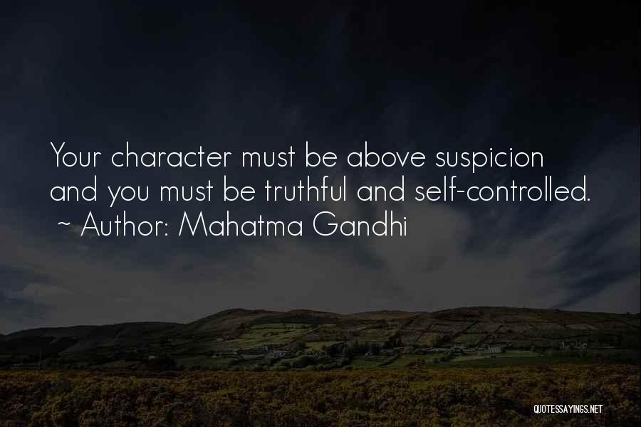 Above Suspicion Quotes By Mahatma Gandhi