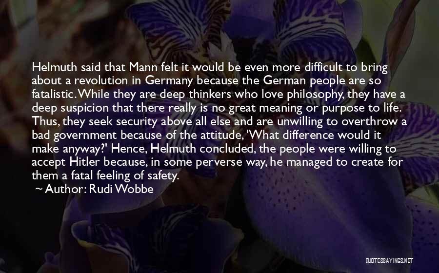 Above Suspicion Quotes By Rudi Wobbe