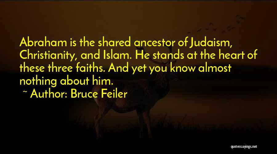 Abraham Bruce Feiler Quotes By Bruce Feiler