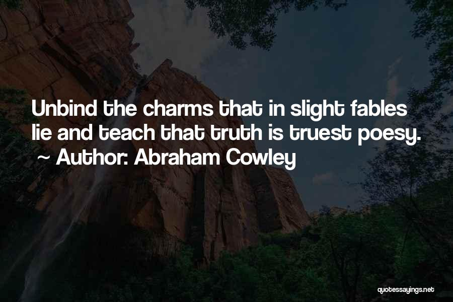Abraham Cowley Quotes 1008473