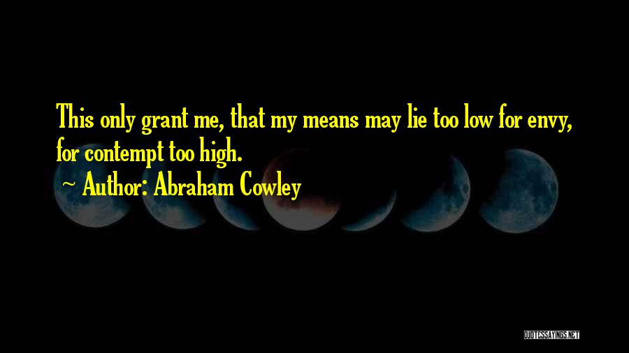 Abraham Cowley Quotes 1072628