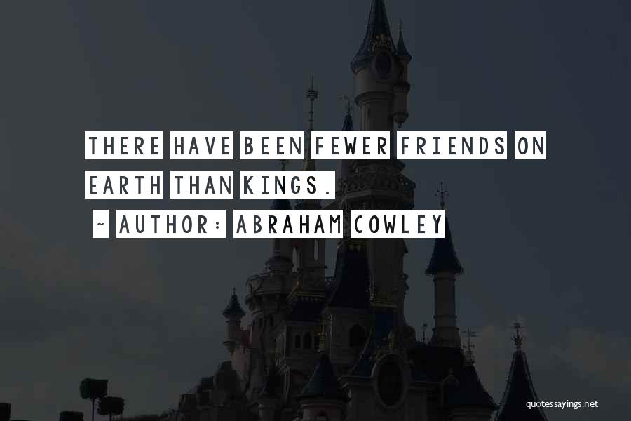 Abraham Cowley Quotes 1099265