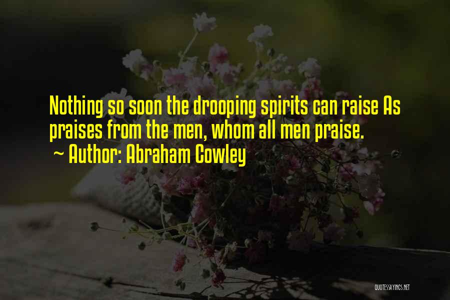 Abraham Cowley Quotes 1174454
