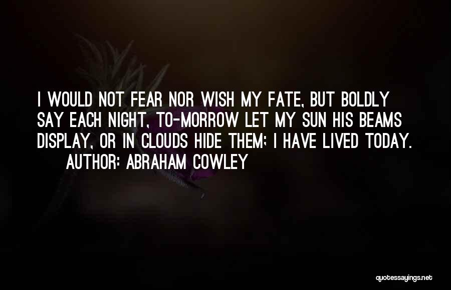 Abraham Cowley Quotes 1229351