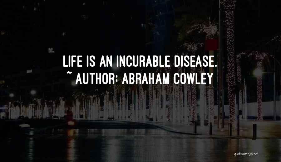Abraham Cowley Quotes 1311639