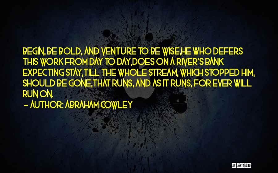 Abraham Cowley Quotes 1436174