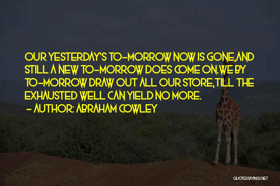 Abraham Cowley Quotes 1701632