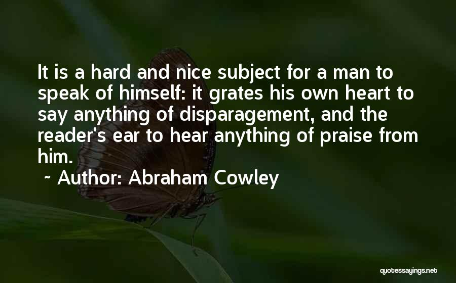 Abraham Cowley Quotes 1757607