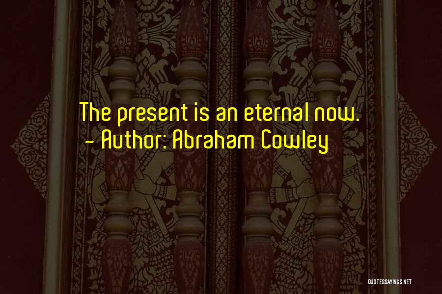 Abraham Cowley Quotes 1762738