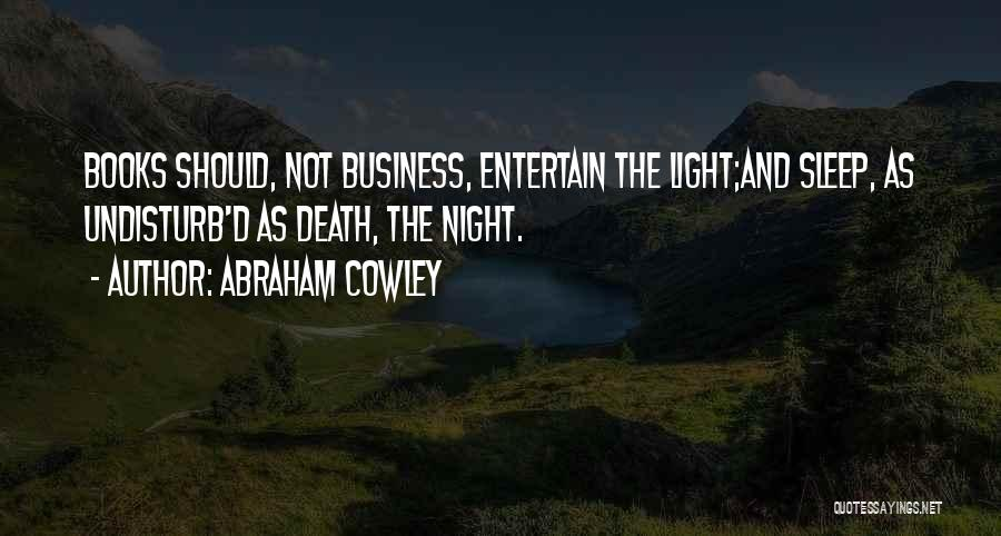 Abraham Cowley Quotes 1775747