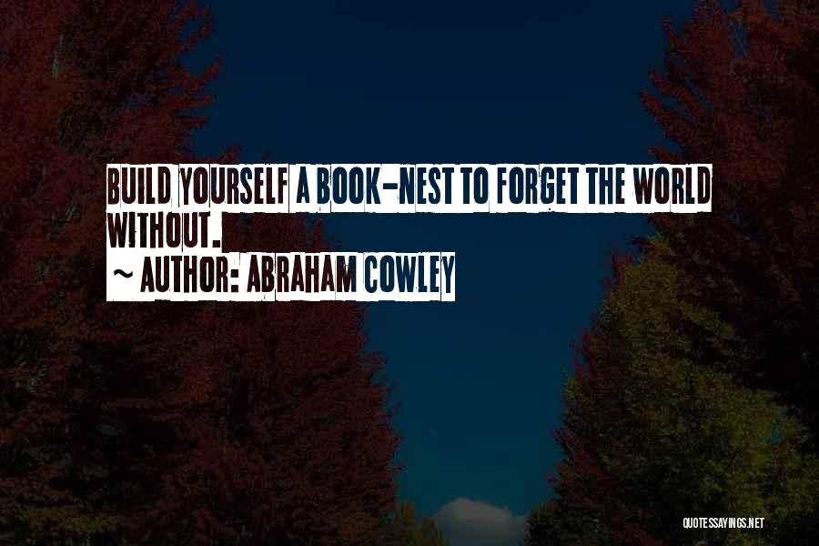 Abraham Cowley Quotes 2001235