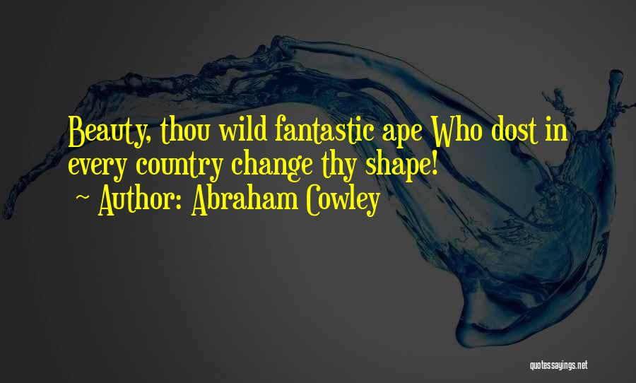 Abraham Cowley Quotes 2052338