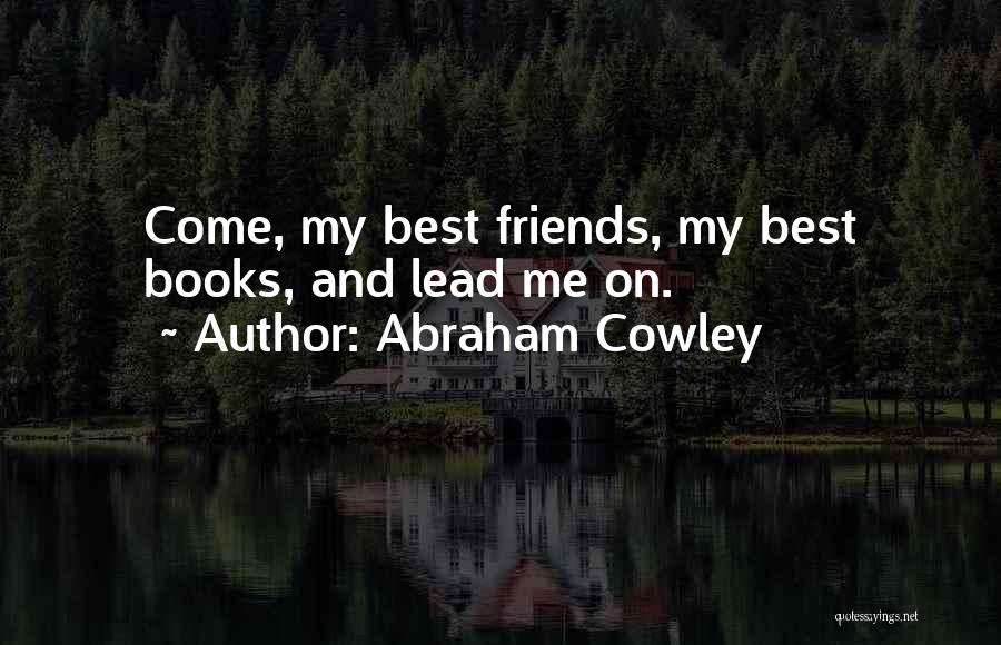 Abraham Cowley Quotes 210623