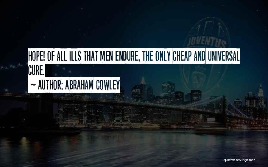 Abraham Cowley Quotes 2163553