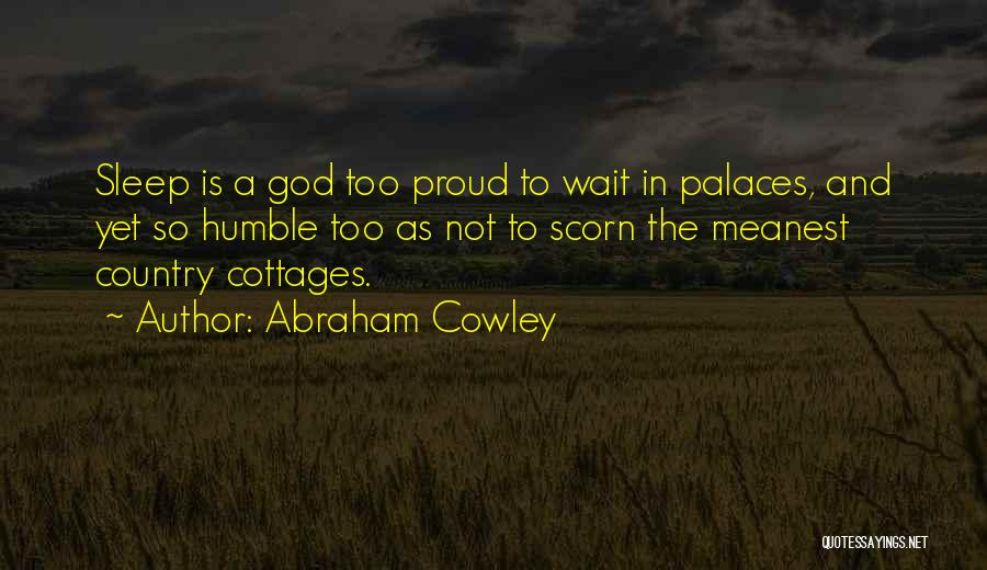 Abraham Cowley Quotes 2255272