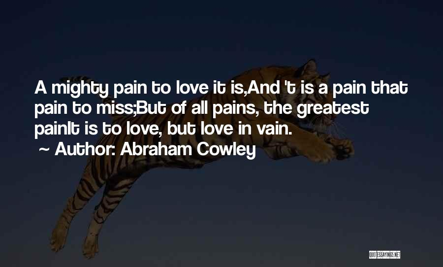 Abraham Cowley Quotes 295623