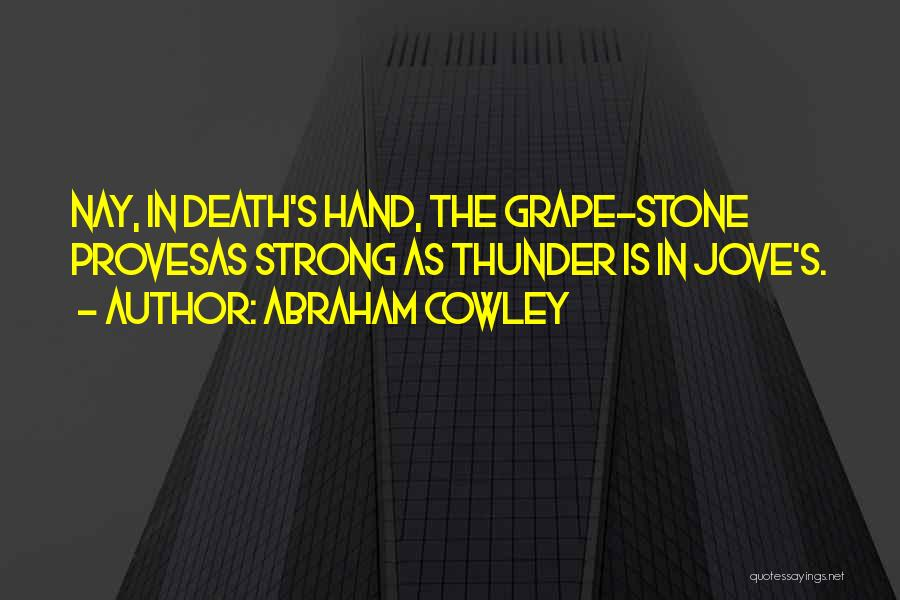 Abraham Cowley Quotes 369158