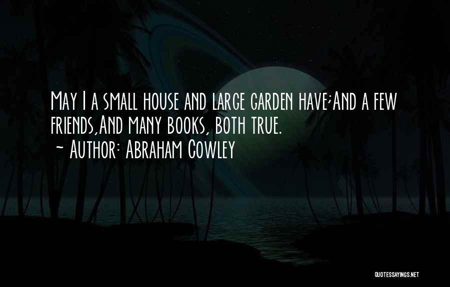 Abraham Cowley Quotes 552537