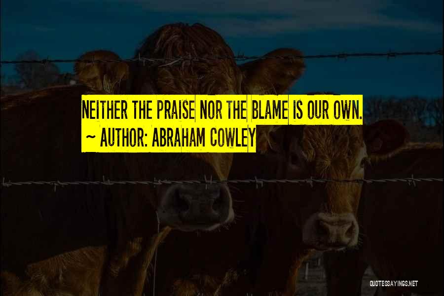 Abraham Cowley Quotes 604868
